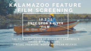 """Virtual Screening of """"Once Upon a River"""""""